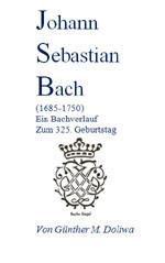 Günther Doliwa - Essay - Johann Sebastian Bach
